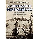A conspiração de Pernambuco (romance histórico)