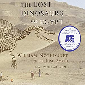 The Lost Dinosaurs of Egypt Audiobook