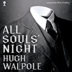 All Souls' Night | Sir Hugh Walpole