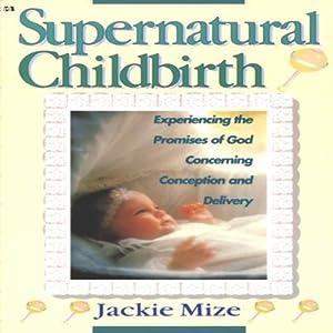 Supernatural Childbirth Audiobook