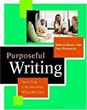 img - for Purposeful Writing: Genre Study in the Secondary Writing Workshop book / textbook / text book