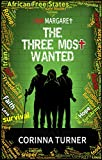 The Three Most Wanted (I Am Margaret Book 2)