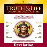 img - for Truth and Life Dramatized Audio Bible New Testament: Revelation book / textbook / text book