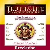 Truth and Life Dramatized Audio Bible New Testament: Revelation | [Zondervan]