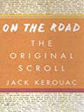Image of On the Road: The Original Scroll: (Penguin Classics Deluxe Edition)