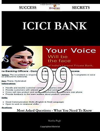 icici-bank-99-success-secrets-99-most-asked-questions-on-icici-bank-what-you-need-to-know