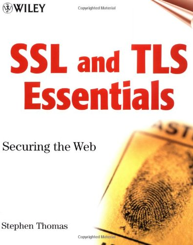 SSL & TLS Essentials: Securing the Web