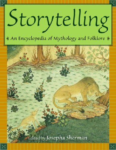 Storytelling: An Encyclopedia of Mythology and Folklore