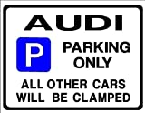 Audi Car Parking Sign - Gift for a2 a3 a4 tt tdi quattro 100 80 a6 models -Size Large 205 x 270mm by Custom (Made in UK) (All fixing included)