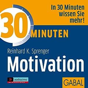 30 Minuten Motivation Hörbuch