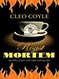 img - for Roast Mortem (A Coffeehouse Mystery) by Cleo Coyle (2010-11-17) book / textbook / text book
