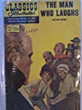 The Man Who Laughs (Classics Illustrated, 71)