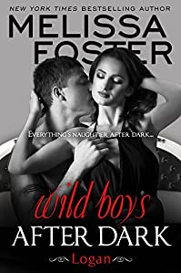 Wild Boys After Dark: Logan by Melissa Foster ebook deal