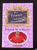 The Princess School: Beauty is a Beast
