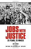 img - for Jobs with Justice: 25 Years, 25 Voices book / textbook / text book