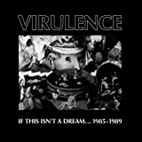 Virulence - If This Isnt A Dream