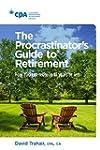 The Procrastinator's Guide to Retirem...