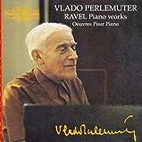 Ravel Piano Works