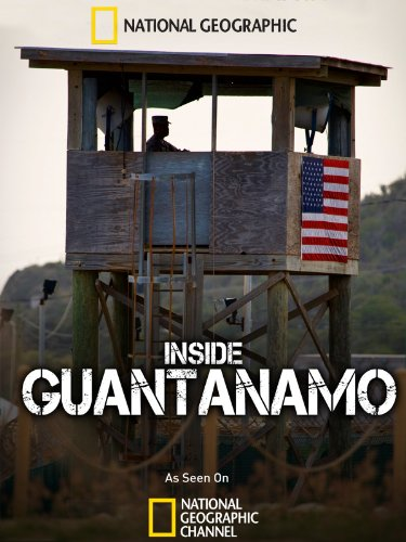 Amazon.com: Inside Guantanamo: National Geographic Channel: Amazon