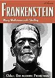 FRANKENSTEIN (oder: Der moderne Prometheus) (German Edition)