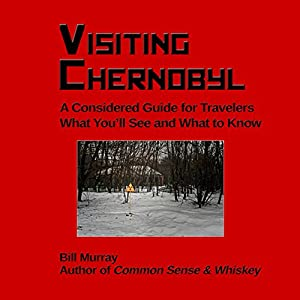 Visiting Chernobyl Audiobook
