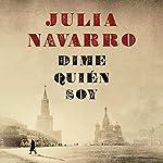 Dime quién soy | Julia Navarro