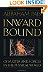 Inward Bound: Of Matter and Forces in...