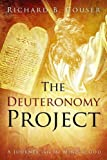 img - for The Deuteronomy Project: A Journey Into the Mind of God book / textbook / text book