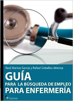 Guia para la busqueda de empleo de enfermeria-3º edicion (Spanish