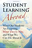 img - for Student Learning Abroad: What Our Students Are Learning, What They're Not, and What We Can Do About It book / textbook / text book