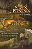 The Seven Blessings: A Fable about the Secrets to Living Your Best Life (The Legends of Light)