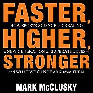 Faster, Higher, Stronger Audiobook