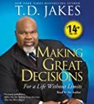 Making Great Decisions: For a Life Wi...