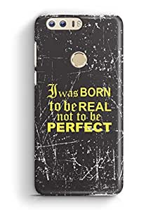 YuBingo I was Born to be Real Mobile Case Back Cover for Huawei Honor 8
