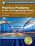 9781591263821: Practice Problems for the Civil Engineering PE Exam: A Companion to the Civil Engineering Reference Manual