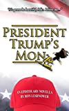 President-Trumps-Month-An-Epistolary-Novella