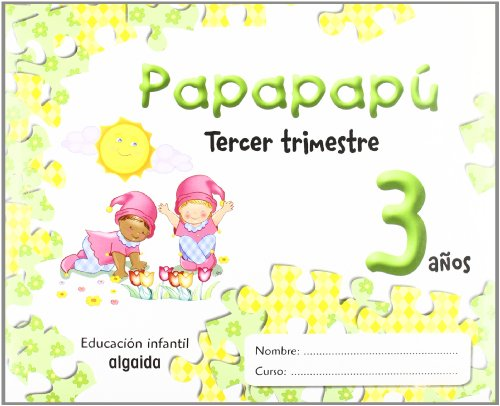Papapapú 3 años. 3º Trimestre