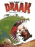 """Afficher """"Draak n° 1<br /> Même pas peur !"""""""