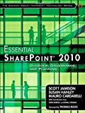 img - for Essential SharePoint 2010: Overview, Governance, and Planning (Addison-Wesley Microsoft Technology Series) book / textbook / text book