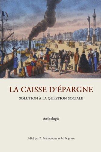 La caisse d'epargne: Solution à la question sociale. Anthologie (French Edition)