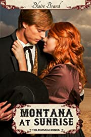 Montana At Sunrise (The Montana Brides, #1)