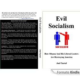 Evil Socialism: How Obama And His Liberal Looters Are Destroying America (English Edition)