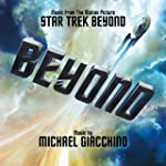 Star Trek Beyond - Original Motion Pi...