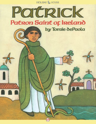 Patrick, Patron Saint of Ireland by Tomie dePaola