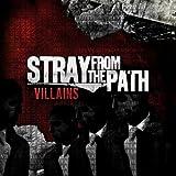 echange, troc Stray From the Path - Villians