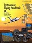 FAA: Instrument Flying Handbook: 2012...