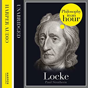 Locke: Philosophy in an Hour | [Paul Strathern]