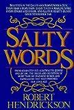 Salty words (0688035507) by Hendrickson, Robert