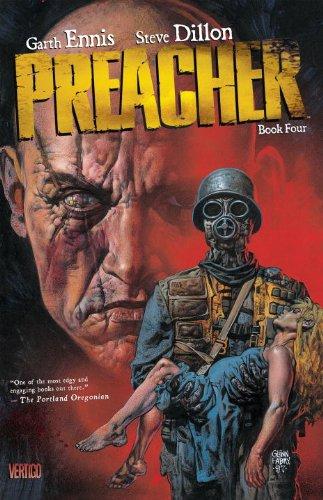 Preacher, Book Four (Preacher Deluxe, #4)