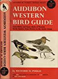 img - for Audubon Western Bird Guide: Land Water and Game Birds of Western North America from Mexico to the Arctic Ocean (Doubleday Nature Guides, 8) book / textbook / text book